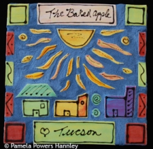 """In the 1980s, the Tucson Weekly called Tucson the """"Baked Apple""""."""