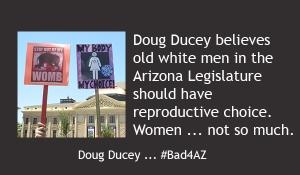 Doug Ducey Bad4AZ